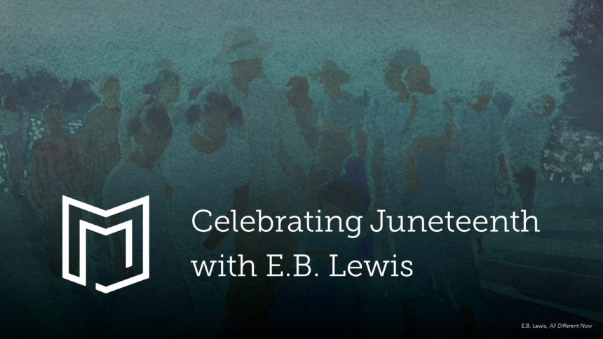 Illustrator E.B. Lewis Discusses the Importance of Juneteenth